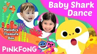 WE LOVE PINKFONG BABY SHARK DANCE! MELODY'S TREASURE BOX | 5 & 1 YEAR OLD DANCING SONGS FOR CHILDREN