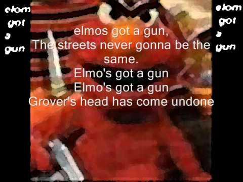 Elmo Got A Gunlyrics