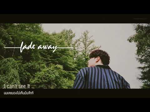 [KARAOKE/THAISUB] Fade Away - JB (JJ Project) #คิขุซับ