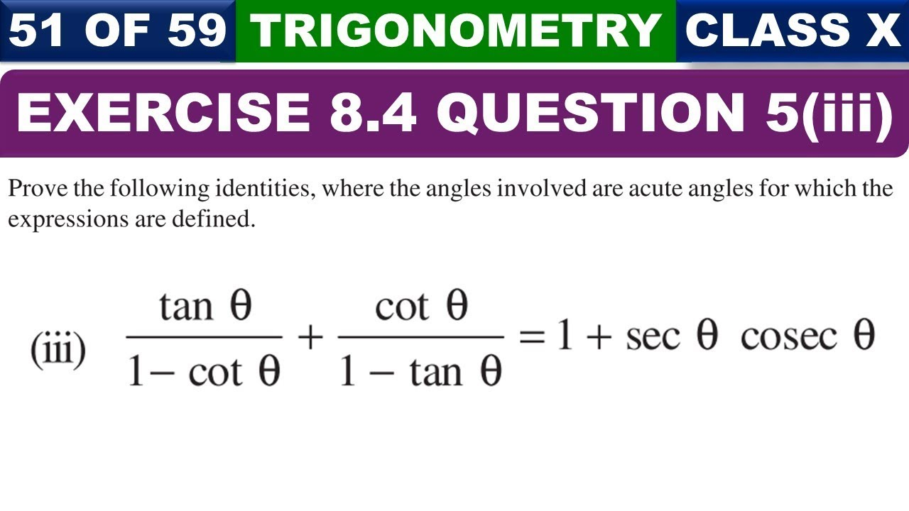 51 || Part 3 Question 5 Exercise 8 4 Chapter 8 Introduction to Trigonometry  Class 10 Maths