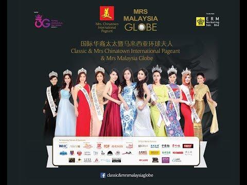 Classic & Mrs Chinatown International & Mrs. Malaysia Globe 2018