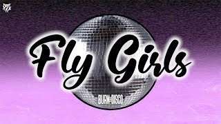 Burn The Disco - FLY GIRLS