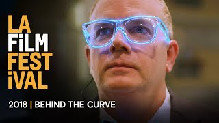 BEHIND THE CURVE movie trailer | 2018 LA Film Festival - Sept 20-28