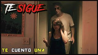 IT FOLLOWS  (TE SIGUE) | En 10 minutos (más o menos)
