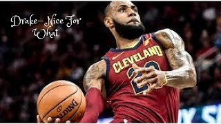 lebron james drake nice for what official mix