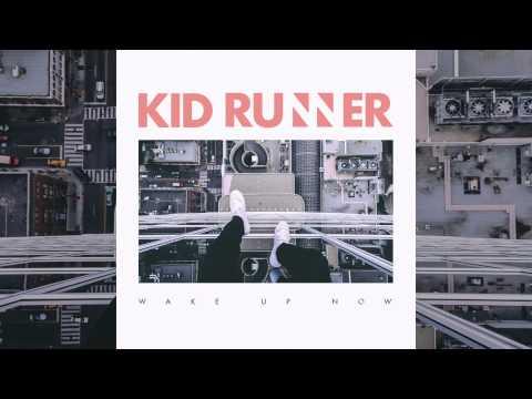 Kid Runner - Higher