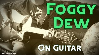 "How to Play ""The Foggy Dew"""