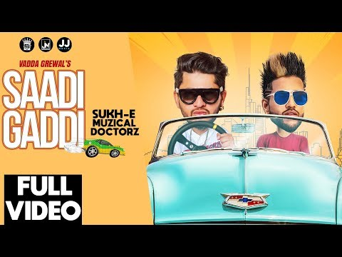 Saadi Gaddi | Vadda Grewal feat. Sukh-E | Official Music Video | Los Pro | 2018