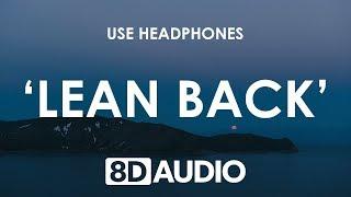 Ruhde - Lean Back (8D AUDIO) 🎧