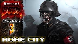 brutal doom v19 ultra violence episode 3 home city part 1 2   gameplay walkthrough