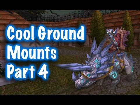 how to get cool mounts in wow