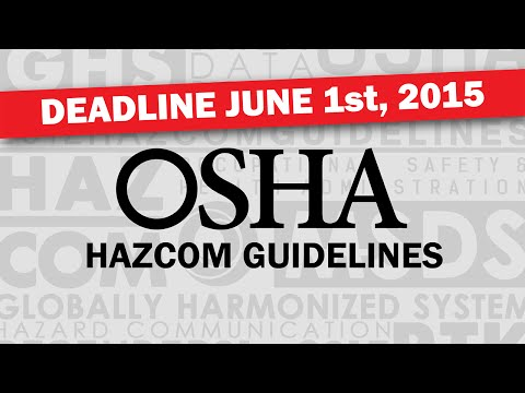 OSHA Hazard Communication and HazCom 2012