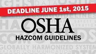 OSHA Hazard Communication and HazCom 2012