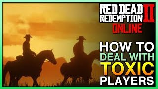 How To Deal With Red Dead Redemption 2 Online Greifers Toxic Players - Red Dead Online - RDR2 Online