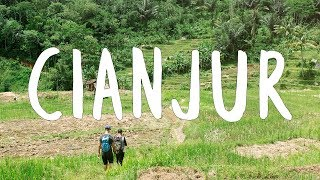CIANJUR, JAVA, INDONESIA - A LOCAL EXPERIENCE NOT TO BE MISSED - VLOG#9