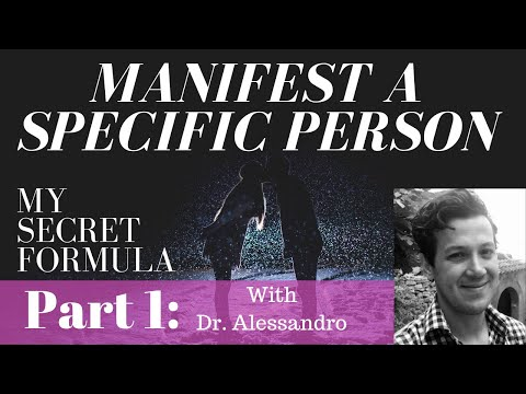 How to manifest a specific person the Neville Goddard Way! - Part 1