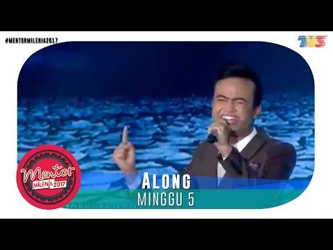 Mentor Millenia 2017 (L) | Minggu 5 | Along