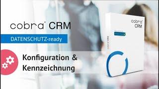 """cobra """"DATENSCHUTZ-ready!"""": Personenbezogene Daten konfigurieren und kennzeichnen"""