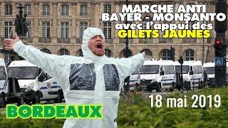 Marche anti BAYER-MONSANTO à Bordeaux le 18 mai 2019