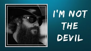 Cody Jinks - I'm Not the Devil (Lyrics)