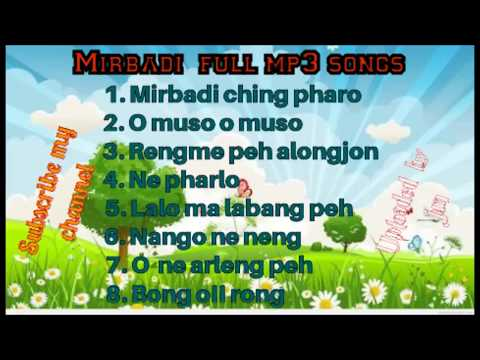 Mirbadi(karbi) full mp3 songs..