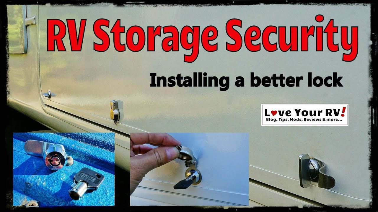 Are Your RV Storage Bay Locks Really Secure?