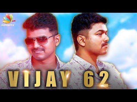 Vijay 62 : Dual Role Confirmed for Thalapathy Vijay   AR Murugadoss Movie Latest News