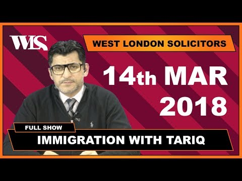 Immigration with Tariq - 14-03-2018