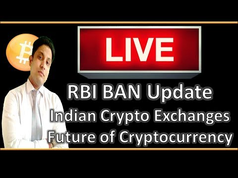 LIVE - RBI Ban Update, Indian Crypto Exchanges, Future of Bitcoin & Altcoins