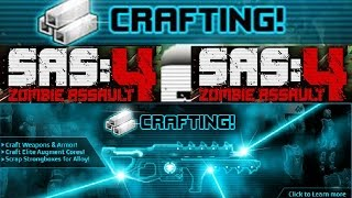 Sas 4 - CRAFTING!!! [NEW]