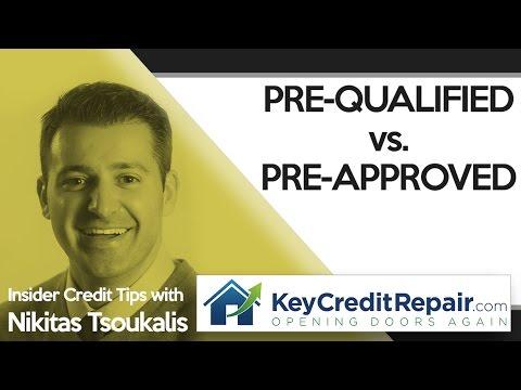 Key Credit Repair: Pre-Qualified vs. Pre-Approved