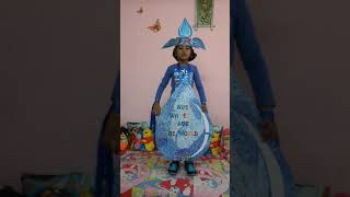 Fancy dress competition  for UKG - Little 💧 of  water *SAVE WATER SAVE THE WORLD* #1st prize#