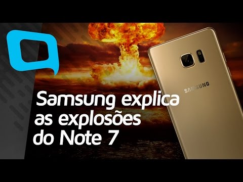 Samsung explica as explosões do Note 7 - Hoje no TecMundo