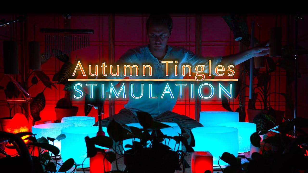 Stimulating Tingles Autumn Equinox Sound Bath | Sleep Music | Anxiety | Meditation Music | ASMR