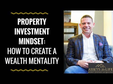 Property Investment Mindset: How to Create a Wealth Mentality | Liam Ryan, Assets For Life