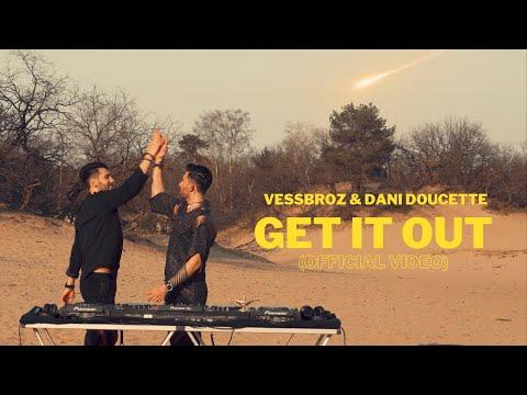 Смотреть клип Vessbroz & Dani Doucette - Get It Out