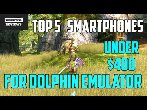 TOP 5 Smartphones For Dolphin Emulator/Gaming/Gamecube Games/Under $400(2017)Android