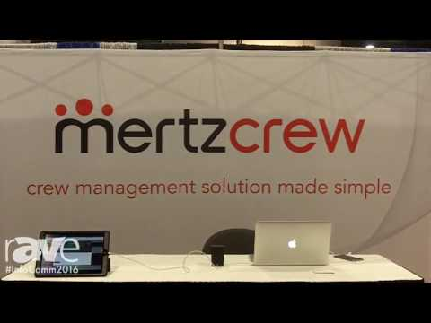 InfoComm 2016: Mertzcrew Introduces Crew Management Solutions