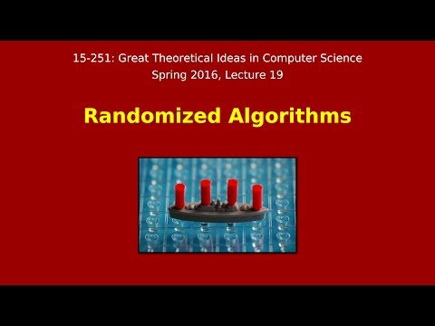 Great Ideas in Theoretical Computer Science: Randomized Algorithms (Spring 2016)