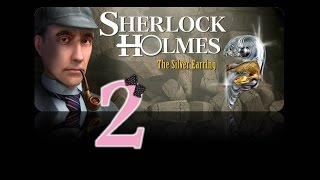 Sherlock Holmes: The Secret of the Silver Earring - Ep2 - More clues - w/Wardfire