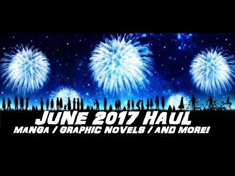 June 2017 Haul! Manga / Graphic Novels / And More!