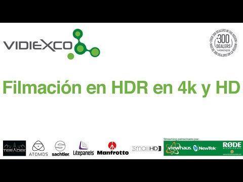 Taller Introducción a la Filmación en  HDR en 4k y HD