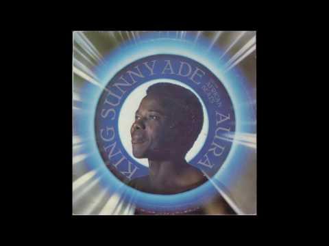 King Sunny Ade & His African Beats - Aura (1984) full album