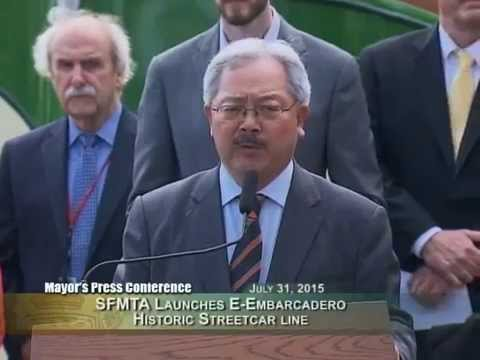 Mayor Lee Launches E Embarcadero Historic Streetcar Line