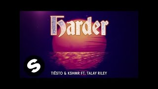 Watch Dj Tiesto Harder feat Kshmr  Talay Riley video