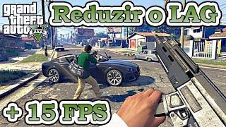 GTA V -  Como reduzir o lag e ganhar até 15 FPS - 3 Métodos