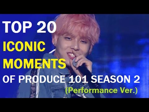 TOP 20 ICONIC MOMENTS OF PD101 S2 (Performance Ver.)