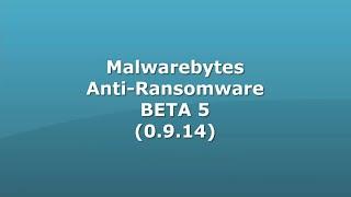 Malwarebytes Anti-Ransomware BETA 5 (0.9.14)