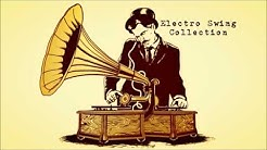 [OLDER] Electro Swing Collection
