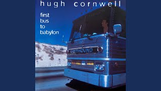 Watch Hugh Cornwell Love In Your Eyes video